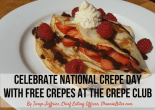 Celebrate National Crepe Day with FREE crepes at The Crepe Club