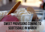 Sweet Provisions Coming to Scottsdale in March