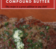 Sam the Cooking Guy's Herb & Garlic Compound Butter