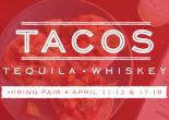 Tacos Tequila Whiskey Hiring Fair