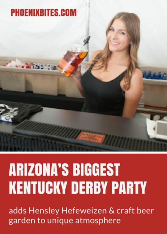 Arizona's biggest Kentucky Derby party adds Hensley Hefeweizen and craft beer garden to unique atmosphere