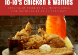 Lo-lo's chicken & waffles serving up freebies all month long for national fried chicken day