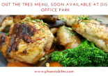 CHECK OUT THE TRES MENU,