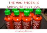 2017 phoenix sriracha festival