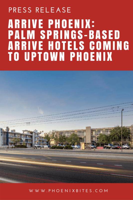 Arrive Phoenix - Palm Springs-Based Arrive Hotels Coming To Uptown Phoenix