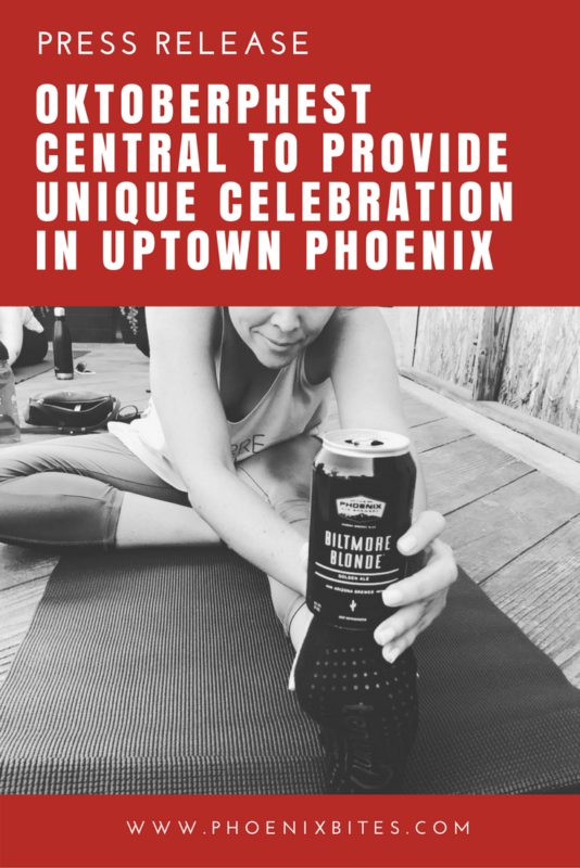 OktoberPhest Central to Provide Unique Celebration in Uptown Phoenix