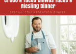 tacos & riesling collaboration dinner