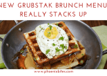 Grubstak Brunch Menu Really Stacks Up