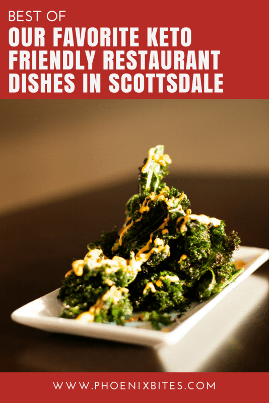 Our Favorite Keto Friendly Restaurant Dishes in Scottsdale