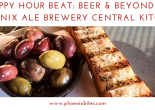 Happy Hour Beat_ Beer & Beyond at Phoenix Ale Brewery Central Kitchen