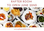 061718 Rafter Room to Open June 22nd