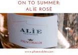On to Summer_ Alìe Rosè