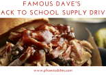 Famous Dave's Back to School Supply Drive