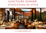 Sanctuary Summer: Staycation in Style