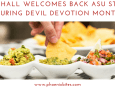 Social Hall Welcomes Back ASU Students During Devil Devotion Month