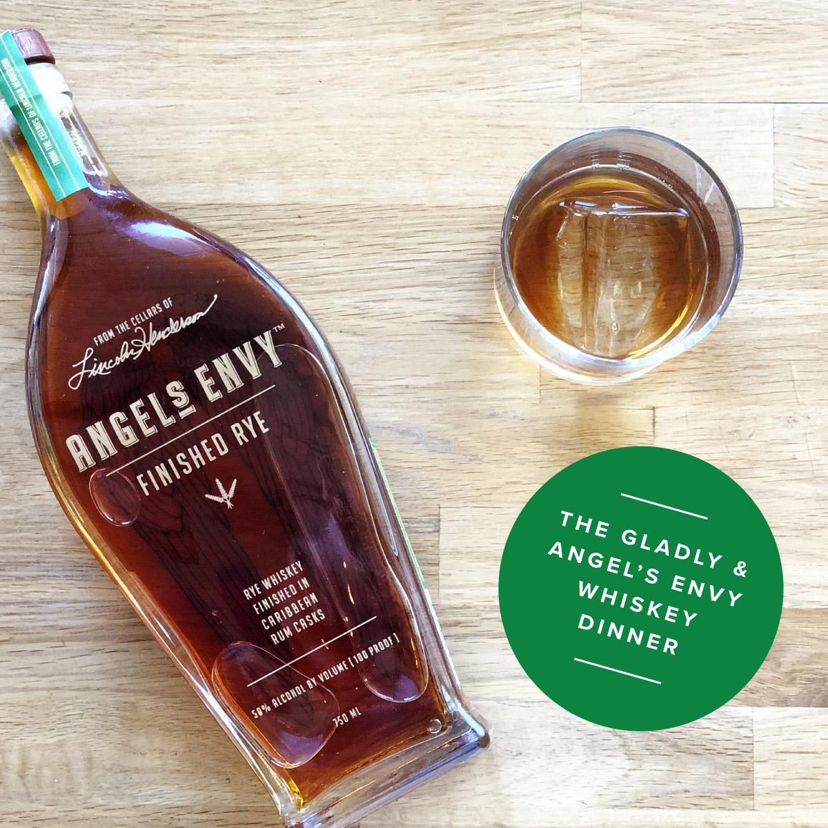 The Gladly's Angel Envy Whiskey Dinner