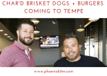 CHAR'D Brisket Dogs + Burgers Coming to Tempe