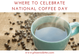 where to celebrate national coffee day