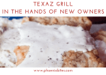 111018 TEXAZ Grill in the Hands of New Owners