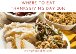 111818 Where to Eat Thanksgiving Day 2018