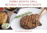 Sierra Bonita Grill returns to ranch roots
