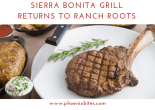 Sierra Bonita Grill returns to ranch roots