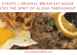 Original Breakfast Celebrates the Spirit of Aloha throughout August