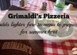 Grimaldi's Pizzeria Lighter Summer Menu