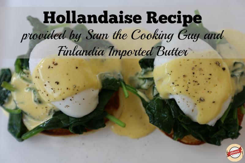 Sam the Cooking Guy Hollandaise REcipe