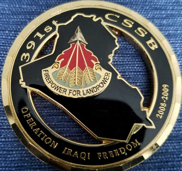 391st CSSB Commanders Coin Presented for Excellence in Combat OIF 08-09 Unit coin