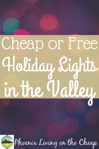 Looking for cheap or free holiday lights in Phoenix? You have a lot to choose from in the Valley! From completely free or cheap, check out these lights.