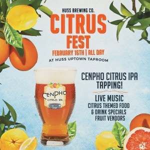 Poster for Huss Brewing Company Beer Citrus Fest for Arizona Beer Week