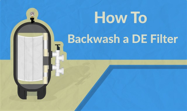 steps to backwash a DE filter