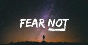 Do Not Fear? 3