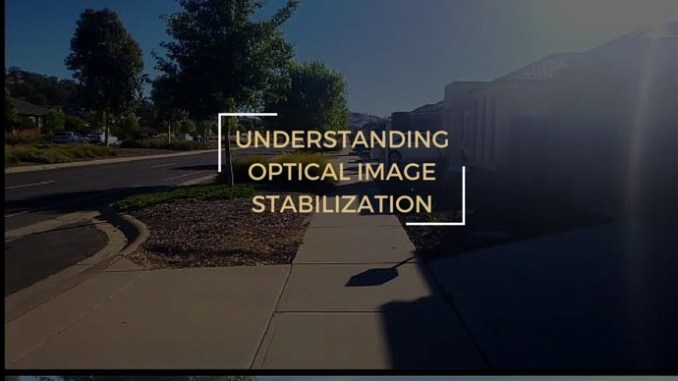 Understanding Optical Image Stabilization