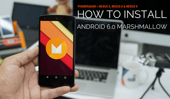 Install Android Marshmallow Nexus