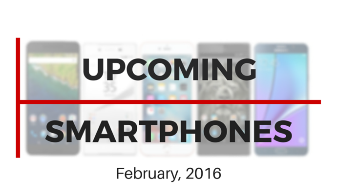 Upcoming Smartphones February