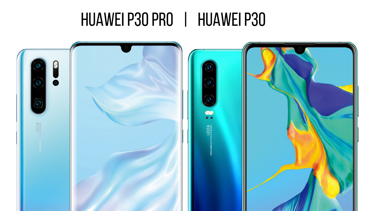 Huawei announces the P30 and P30 Pro camera-focused flagships