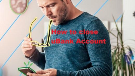 How to close uBank Account