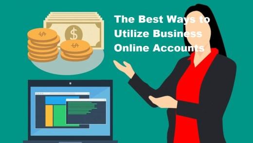 Ways to Utilize Business Online Accounts