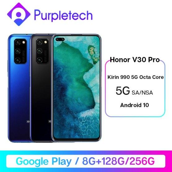 Honor V30 Pro Google Play Kirin990 5G Octa core Smartphone 8GB 128GB 256GB 16Core GPU 40mp Triple Cam 40W SuperCharge Android 10