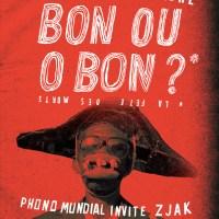 Bon ou O-Bon ? Surprise-Partout # 18 avec Zjak (Jam Magica)