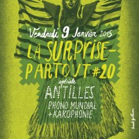 Surprise Partout # 20 Spéciale Antilles avec Kakophonie