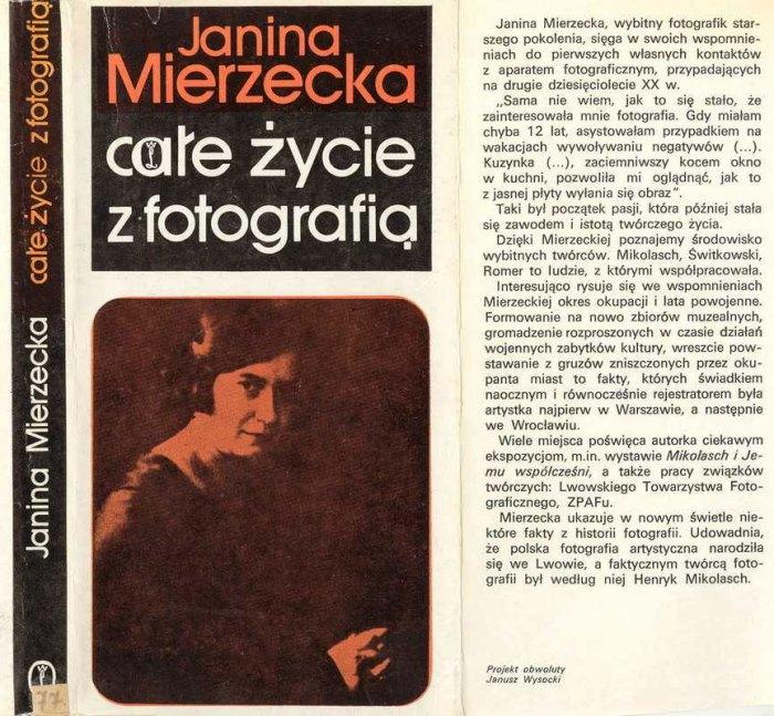 """Книга спогадів Яніни Межецької «Все своє життя з фотографією» («Całe życie z fotografią"""", Kraków 1981»)"""