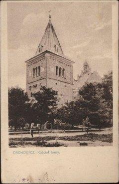 Дрогобицький костел. Поштівка початку ХХ століття