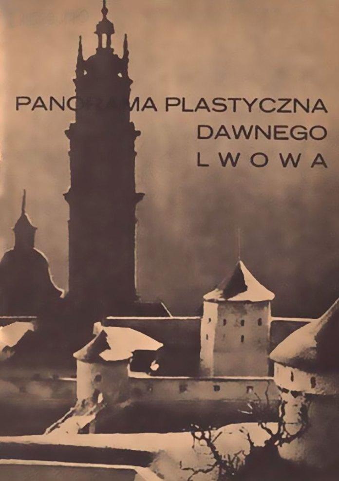 Обкладинка видання «Panorama plastyczna dawnego Lwowa» 1937 року.