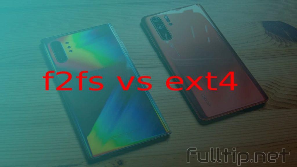 f2fs vs ext4