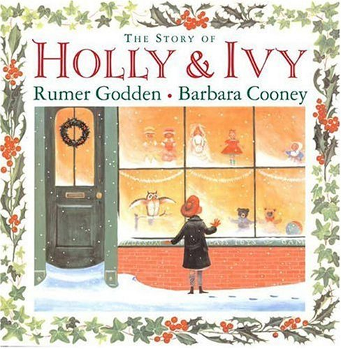 The Story of Holly and Ivy by Rumer Godden, Barbara Cooney