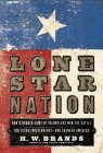 How a Ragged Army of Volunteers Won the Battle for Texas Independence - and Changed America