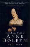 Life & Death of Anne Boleyn: The Most Happy